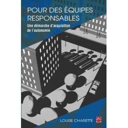 Pour des équipes responsables. Une démarche d'acquisition de l'autonomie de Louise Charette : Introduction