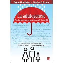 La salutogenèse. Petit guide pour promouvoir la santé : Sommaire