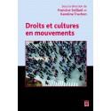 Droits et cultures en mouvement, sous la direction de Francine Saillant, Karoline Truchon : Chapitre 1