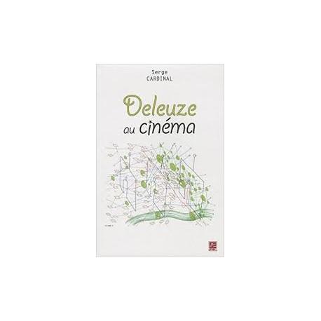 Deleuze au Cinéma, de Serge Cardinal : Sommaire