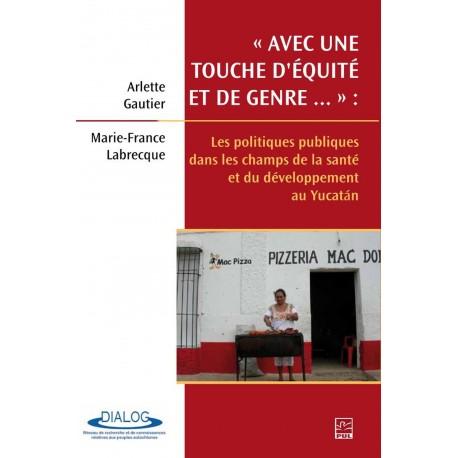 Les politiques publiques dans les champs de la santé et du développement au Yucatan, sur artelittera.com