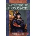 La constance de Thomas More, de Pierre Allard : Sommaire