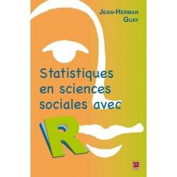 Statistiques en sciences humaines avec R. 2e édition, de Jean-Herman Guay sur artelittera.com
