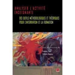 Analyser l'activité enseignante, de Frédéric Saussez,Frédéric Yvon sur artelittera.com
