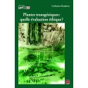 Plantes transgéniques : quelle évaluation éthique?, de Catherine Baudoin : Chapitre 3