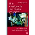 Une enseignante en milieu carcéral. L'éducation, la clé de la réinsertion sociale, de Yvette Grenier : Introduction