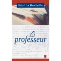 Le professeur, de Réal La Rochelle : Chapitre 5