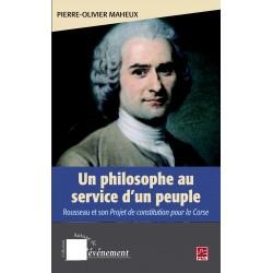 Un philosophe au service d'un peuple. Rousseau et son projet de constitution pour la Corse, de Pierre-Olivier Maheux artelittera