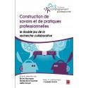 Construction de savoirs et de pratiques professionnelles, (ss. dir. de ) Bruno Bourassa et Liette Goyer : Sommaire