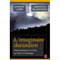 L'imaginaire durandien, (ss. dir. de ) Raymond Laprée et Christian Bellehumeur : Chapitre 10