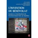L'invention du bénévolat, Eric Gagnon, Andrée Fortin, Amélie-Elsa Ferland-Raymond et Annick Mercier : Sommaire