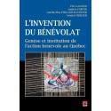L'invention du bénévolat, Eric Gagnon, Andrée Fortin, Amélie-Elsa Ferland-Raymond et Annick Mercier : Chapitre 6
