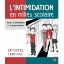 L'intimidation en milieu scolaire. Guide d'animation et d'intervention, de Christel Leblanc : Chapitre 3