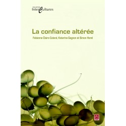 La confiance altérée, de Fabienne Claire Caland, Katerine Gagnon et Simon Harel sur artelittera.com