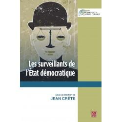 Les surveillants de l'État démocratique, de Jean Crête sur artelittera.com