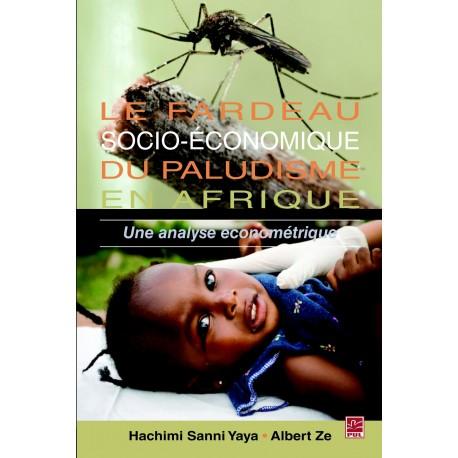 Le fardeau socio-économique du paludisme en Afrique, de Hachimi Sanni Yaya et Albert Ze sur artelittera.com
