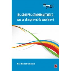 Les groupes communautaires : vers un changement de paradigme ?, de Jean-Pierre Deslauriers sur artelittera.com