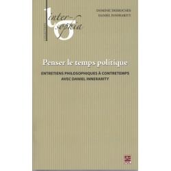 Penser le temps politique. Entretiens philosophiques à contretemps avec Daniel Innerarity : Chapitre 10