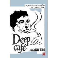 Deep Café. Une jeunesse avec la poésie de Leonard Cohen