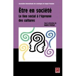 Être en société. Le lien social à l'épreuve des cultures, (ss. dir.) André Petitat : chapitre 13