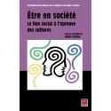 Être en société. Le lien social à l'épreuve des cultures, (ss. dir.) André Petitat : chapitre 14