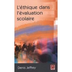 L'éthique dans l'évaluation scolaire, de Denis Jeffrey : Chapitre 3