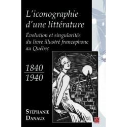 L'iconographie d'une littérature. Évolution et singularités du livre illustré francophone, de Stéphanie Danaux : Chapitre 1