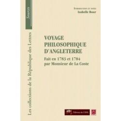 Monsieur de La Coste, Voyage philosophique d'Angleterre, de Isabelle Bour : Sommaire