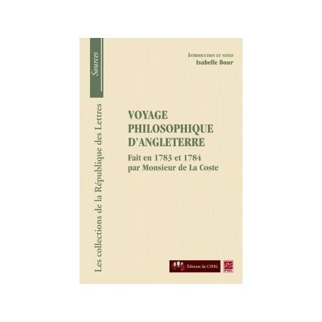 Monsieur de La Coste, Voyage philosophique d'Angleterre, de Isabelle Bour : Chapitre 1