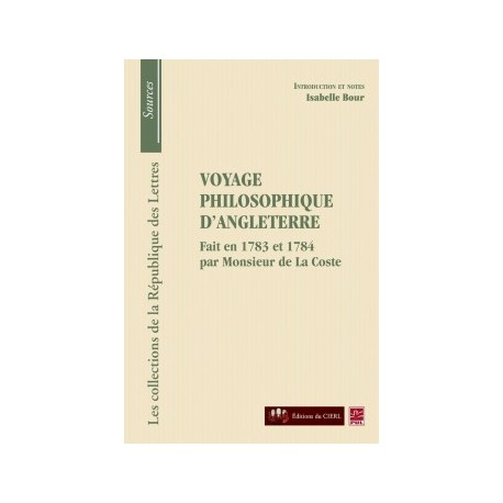 Monsieur de La Coste, Voyage philosophique d'Angleterre, de Isabelle Bour : Chapitre 6