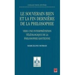 Le souverain bien et la fin dernière de la philosophie. Vers une interprétation téléologique, de Marceline Morais : Chapitre 1