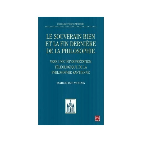 Le souverain bien et la fin dernière de la philosophie. Vers une interprétation téléologique, de Marceline Morais : Chapitre 7