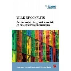 Ville et conflits. Actions collectives, justice sociale et enjeux environnementaux, de Études urbaines : Annexe