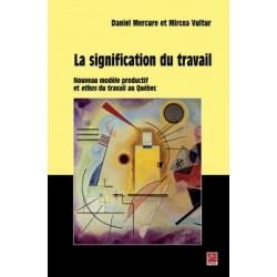 La signification du travail Nouveau modèle productif et ethos du travail, de Daniel Mercure,  Mircea Vultur : Chapitre 9
