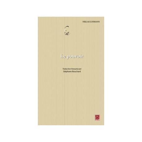 Le Pouvoir, de Niklas Luhmann : Chapitre 3