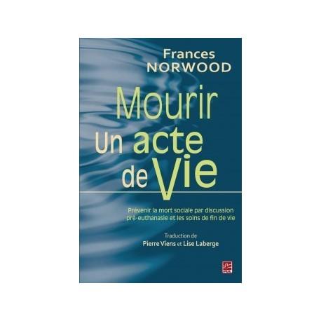 Prévenir la mort sociale par la discussion pré-euthanasie et les soins de fin de vie, de Frances Norwood : Chapitre 1