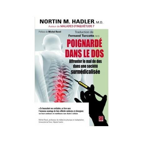 Poignardé dans le dos. Affronter le mal de dos dans une société surmédicalisée, de Nortin Hadler : Introduction