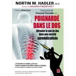 Poignardé dans le dos. Affronter le mal de dos dans une société surmédicalisée, de Nortin Hadler : Chapitre 5