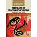 Fédéralisme et gouvernance autochtone, (ss. dir.) Ghislain Otis et Martin Papillon : Sommaire
