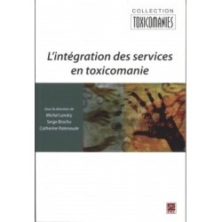 L'intégration des services en toxicomanie, (ss. dir.) Michel Landry, Serge Brochu et Natacha Brunelle : Chapitre 7