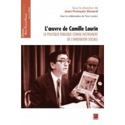 L'oeuvre de Camille Laurin. La politique publique comme instrument de l'innovation sociale : Introduction