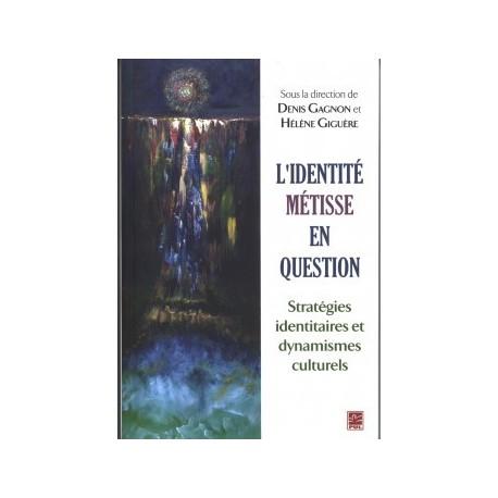 L'identité métisse en question. Stratégies identitaires et dynamisme culturel : Chapitre 3