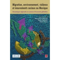 Migration, environnement, violence et mouvements sociaux au Mexique : Chapitre 2