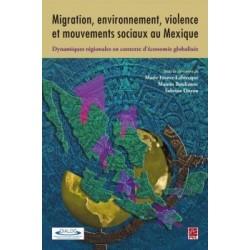 Migration, environnement, violence et mouvements sociaux au Mexique : Chapitre 8