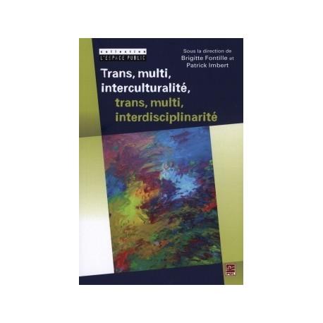 Trans, multi, interculturalité, trans, multi, interdisciplinarité : Chapitre 10