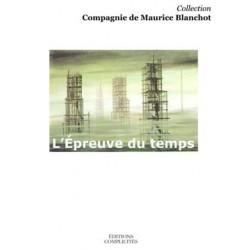 L'Epreuve du temps chez Maurice Blanchot : Chapitre 3
