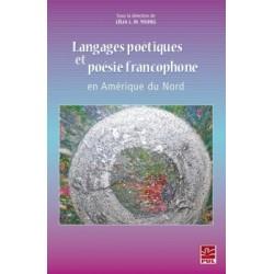 Langages poétiques et poésie francophone en Amérique du Nord : Chapitre 1