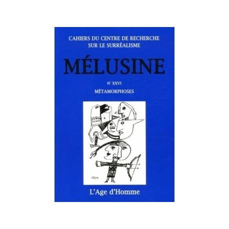 Revue Mélusine numéro 26 : Métamorphoses : Chapitre 3