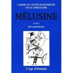 Revue Mélusine numéro 26 : Métamorphoses : Bibliographie