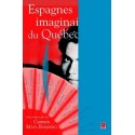 Espagnes imaginaires du Québec : Chapitre 2